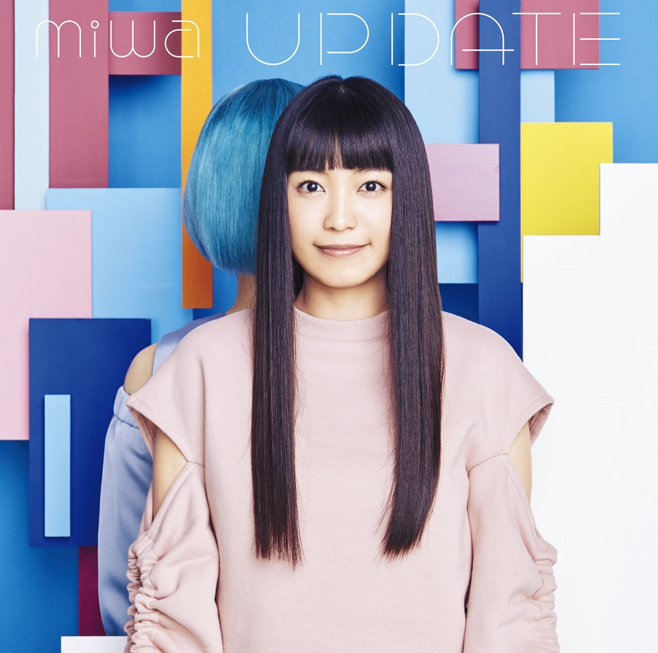miwa - アップデート