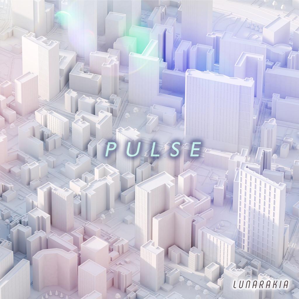 LunaRakia / PULSE
