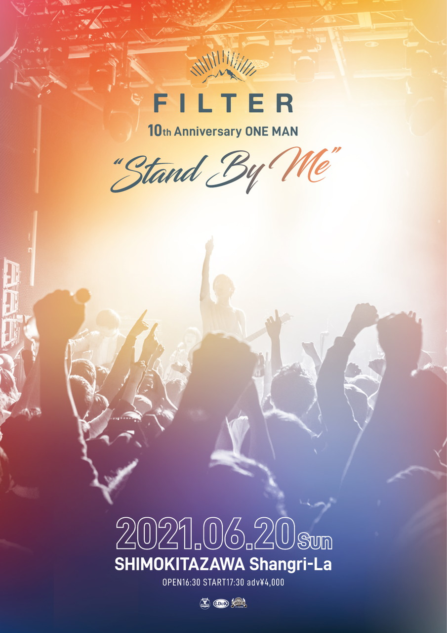 "FILTER 10th Anniversary ONE MAN ""Stand By Me"""