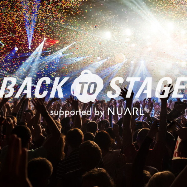 BACK TO STAGE オンラインライブ supported by NUARL