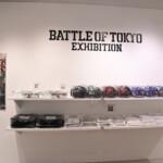 BATTLE OF TOKYO EXHIBITION